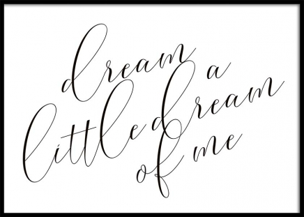 Dream A Little Dream Plakat i gruppen Plakater / Tekstplakater hos Desenio AB (10365)