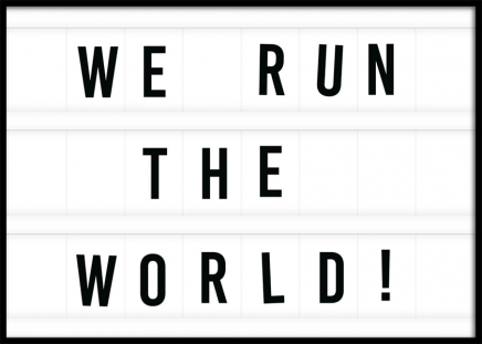 We Run the World Plakat i gruppen Plakater / Tekstplakater hos Desenio AB (11842)