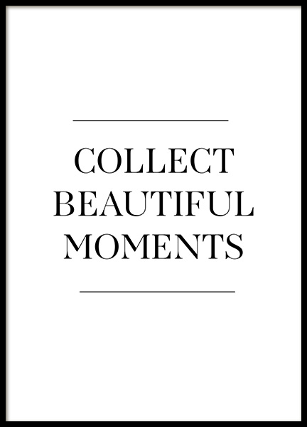 Collect Beautiful Moments Plakat i gruppen Plakater / Tekstplakater hos Desenio AB (12881)