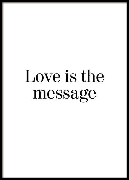 Love is the Message Plakat i gruppen Plakater / Tekstplakater hos Desenio AB (12882)