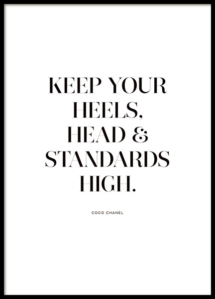 Poster med sitat Keep your heels and standards high