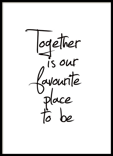 Together Is Our Favourite Place, Plakat i gruppen Plakater / Tekstplakater hos Desenio AB (8433)